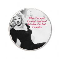"75 mm Round Fridge Magnet with Mae West image ""When I'm good...."" delivered in a black organza bag."
